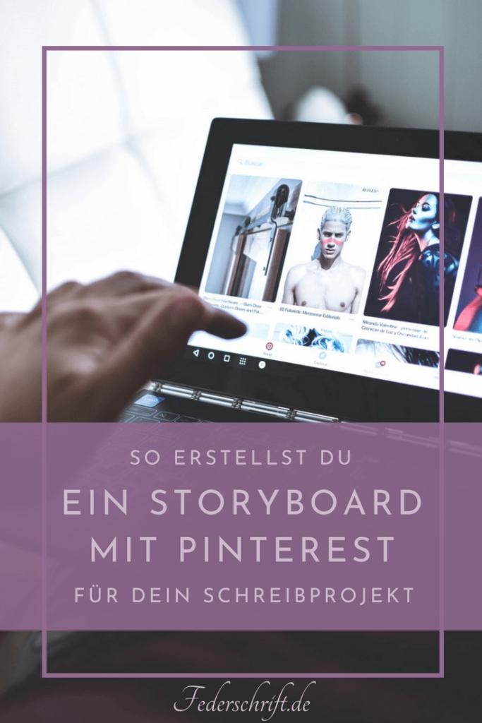 So erstellst du mit Pinterest ein Storyboard für dein Schreibprojekt